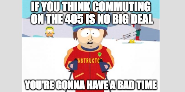 Commuting on the 405 Meme