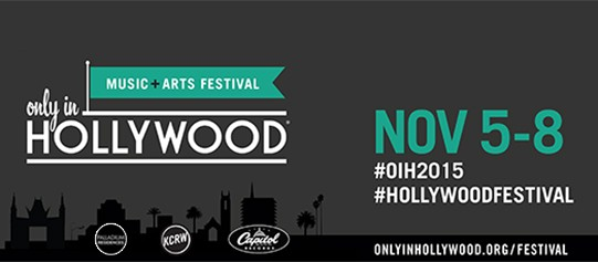 Only in Hollywood Music + Arts Festival