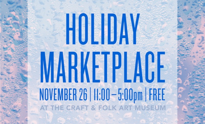 Holiday Market Place At The Craft Folk Art Museum