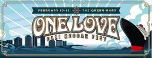 One Love Cali Reggae Fest at the Queen Mary
