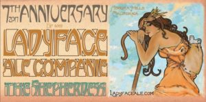 Ladyface Ale Companie 7th Anniversary Invitionale