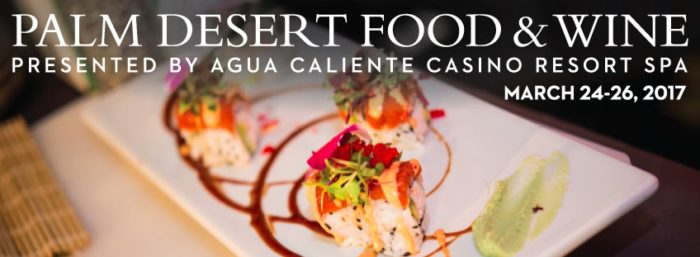 7th Annual Palm Desert Food & Wine Festival