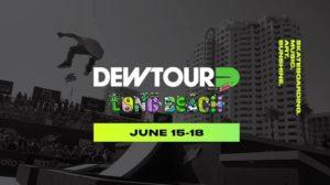2017 Dew Tour Long Beach