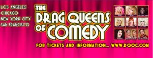 The Drag Queens of Comedy at the Orpheum