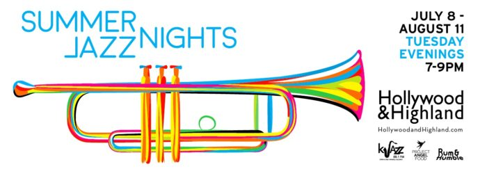 Hollywood & Highland Presents Summer Jazz Nights