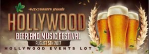 Hollywood Beer and Music Festival at Hollywood Events Lot
