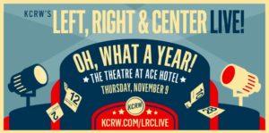KCRW's Left, Right & Center Live