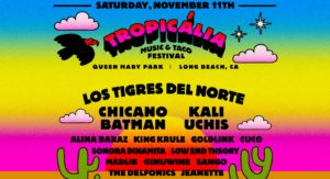 Tropicália Music & Taco Festival at Queen Mary