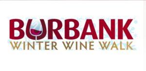 Burbank Winter Wine Walk 2017