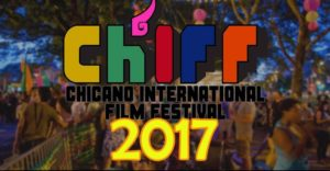 Chicano International Film Festival 2017