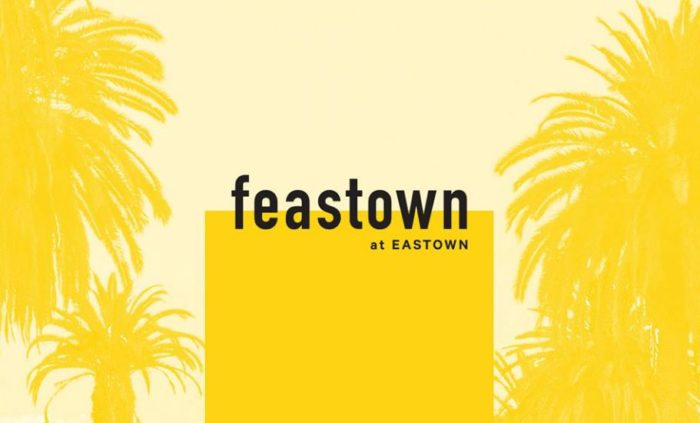 Feastown at Eastown