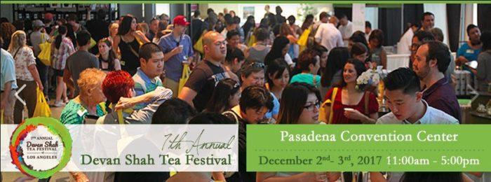 7th Annual Devan Shah Tea Festival in Pasadena
