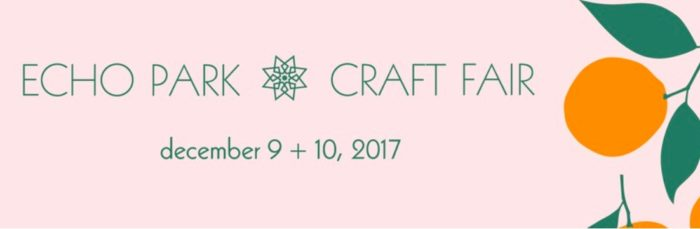 Echo Park Craft Fair December 2017