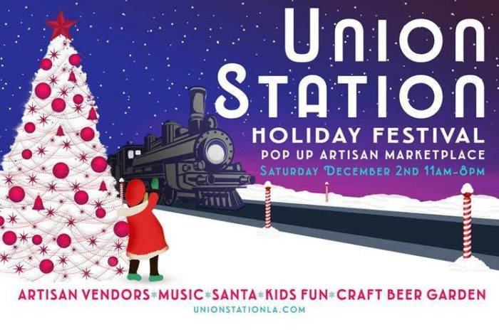 HOLIDAY FESTIVAL AND POP-UP ARTISAN MARKET AT UNION STATION