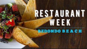 Redondo Beach Restaurant Week 2018