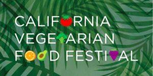 California Vegetarian Food Festival 2018