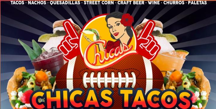 Chicas Tacos Big Game Fiesta