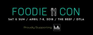 Foodie Con 2018