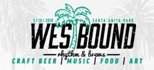 Westbound Rhythm & Brews Festival at Santa Anita Park