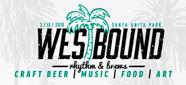 Westbound Rhythm & Brews Festival at Santa Anita Park