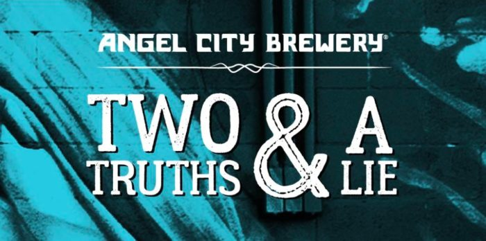 Two Truths and a Lie at Angel City Brewery Los Angeles