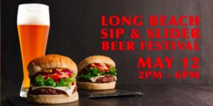 Long Beach Sip & Slider Beer Festival