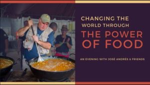 The Power of Food - An evening with José Andrés and Friends