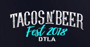 Tacos N' Beer Fest