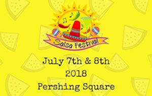 Los Angeles Salsa Festival 2018 at Pershing Square