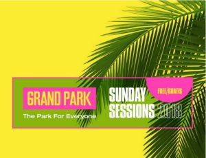 Sunday Sessions at Grand Park 2018