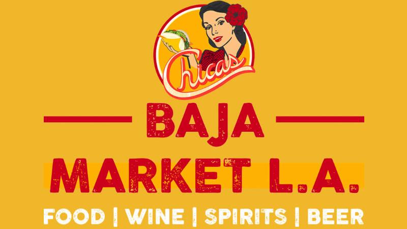 Chicas Tacos Baja Market LA