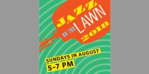Jazz on the Lawn Returns for its 13th Season at Gandara Park