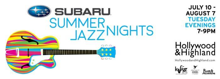Hollywood & Highland Presents Summer Jazz Nights 2018