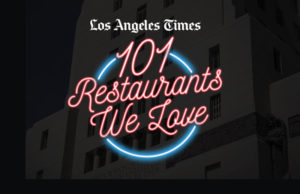 los-angeles-times-101-restaurants-we-ove
