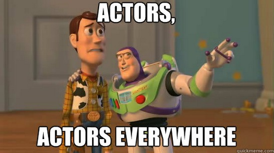 Actors Everywhere Meme