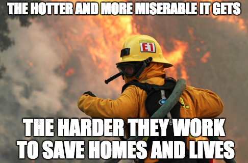 Firefighter Heat Wave Meme