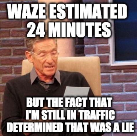 Maury Waze Meme