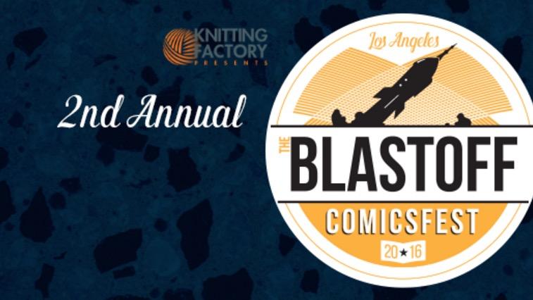 2nd Annual Blastoff Comicsfest
