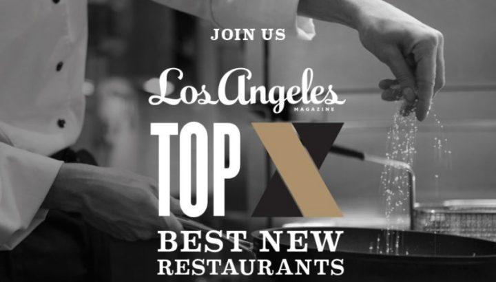 Los Angeles Magazine Top 10 Best New Restaurants