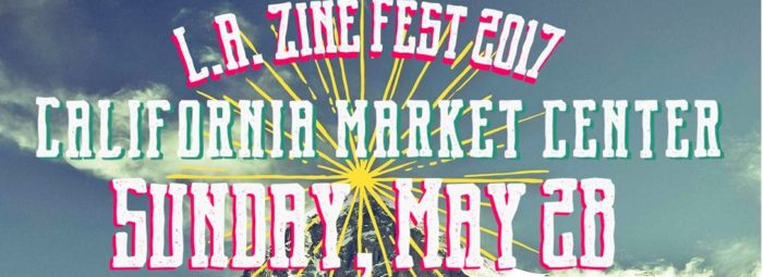 L.A. Zine Fest at California Market Center