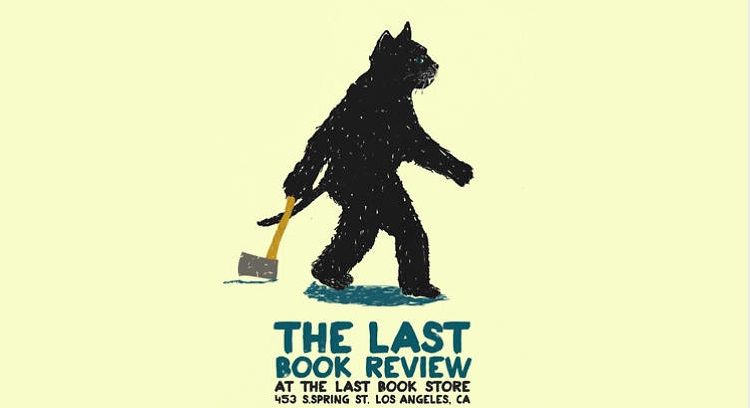 The Last Book Review at The Last Bookstore