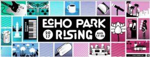 Echo Park Rising 2017