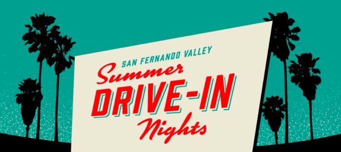 San Fernando Valley Summer Drive-In Movie Nights