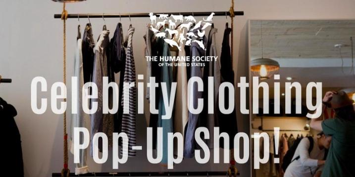 Humane Society of the United States Celebrity Clothing Pop-Up Shop