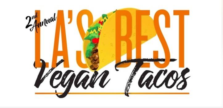 LA's Best Vegan Taco Competition