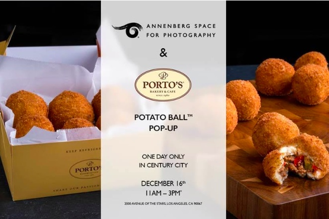 PORTO'S POTATO BALLTM POP-UP AT THE ANNENBERG SPACE FOR PHOTOGRAPHY