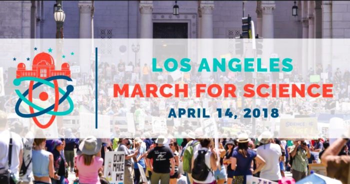 March for Science Los Angeles 2018: Rally and Science Expo