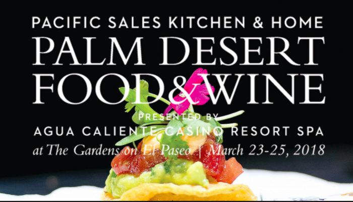 Palm Desert Food & Wine 2018