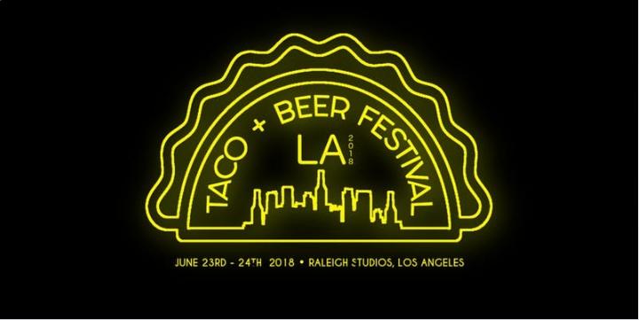 LA TACO & BEER FESTIVAL at Raleigh Studios